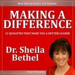 Making a Difference, Dr. Sheila Bethel Ph.D.