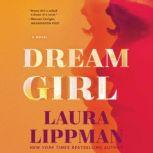 Dream Girl A Novel, Laura Lippman