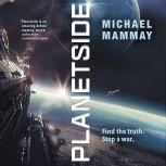 Planetside, Michael Mammay