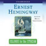 Islands in the Stream, Ernest Hemingway