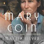 Mary Coin, Marisa Silver
