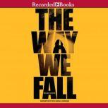 The Way We Fall, Megan Crewe