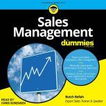 Sales Management For Dummies, Butch Bellah