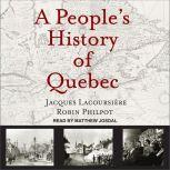 A People's History of Quebec, Jacques Lacoursiere