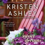 Sweet Dreams, Kristen Ashley