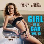 Girl in a Car Vol. 15 Billionaire Bob, Jennifer Grey