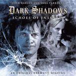 Dark Shadows - Echoes of Insanity, D Lynn Smith