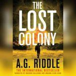 The Lost Colony, A.G. Riddle