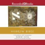 The Hebrew Bible A Translation with Commentary, Robert Alter