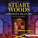 Desperate Measures, Stuart Woods