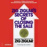 The Secrets of Closing the Sale, Zig Ziglar