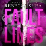 Fault Lines, Rebecca Shea
