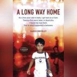 A Long Way Home, Saroo Brierley