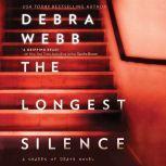 The Longest Silence (Shades of Death), Debra Webb