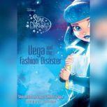 Vega and the Fashion Disaster, Shana Muldoon Zappa; Ahmet Zappa; Zelda Rose