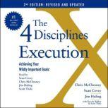 The 4 Disciplines of Execution: Revised and Updated Achieving Your Wildly Important Goals, Sean Covey