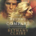 Love Beyond Compare A Scottish Time Travel Romance, Bethany Claire