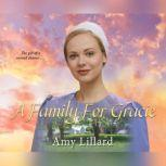Family for Gracie, A, Amy Lillard