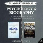 Summary Bundle: Psychology & Biography | Readtrepreneur Publishing: Includes Summary of Blink & Summary of Bobby Kennedy, Readtrepreneur Publishing