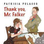 Thank You, Mr. Falker, Patricia Polacco
