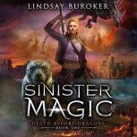 Sinister Magic, Lindsay Buroker