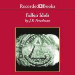Fallen Idols, J. F. Freedman