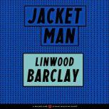 Jacket Man, Linwood Barclay