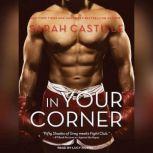 In Your Corner, Sarah Castille