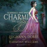 Charming the Spy, Leighann Dobbs