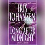 Long After Midnight, Iris Johansen