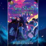 Aru Shah and the Tree of Wishes (A Pandava Novel Book 3), Roshani Chokshi