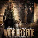 Warrior's Fate, Walt Browning