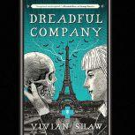 Dreadful Company, Vivian Shaw