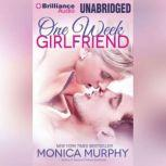One Week Girlfriend, Monica Murphy