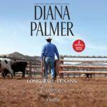 Long, Tall Texans: Calhoun/Justin, Diana Palmer