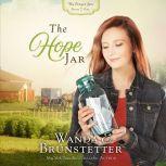 The Hope Jar, Wanda E Brunstetter