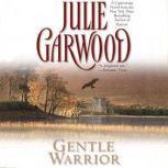 Gentle Warrior, Julie Garwood