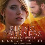 Rising Darkness, Nancy Mehl