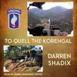 To Quell the Korengal, Darren Shadix