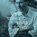 One Long River of Song Notes on Wonder, David James Duncan
