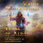 Tears of Alron, Vasily Mahanenko