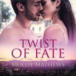Twist of Fate, Mollie Mathews