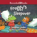 Froggy's Sleepover, Jonathan London