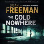 The Cold Nowhere A Jonathan Stride Novel, Brian Freeman