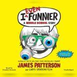 I Totally Funniest A Middle School Story, James Patterson