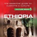 Ethiopia - Culture Smart! The Essential Guide to Customs & Culture, Sarah Howard