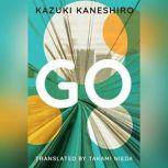 Go, Kazuki Kaneshiro