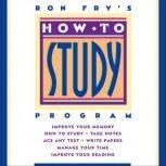 How to Study Program, Ron Fry