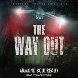 The Way Out, Armond Boudreaux