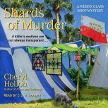 Shards of Murder, Cheryl Hollon